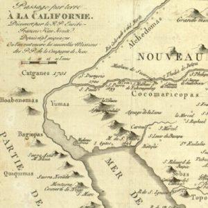 Passage par terre a la Californie decouverte par le R.P. Eusebe- François Kino, Jesuite depuis 1698 jusqu'a 1701 ou l'on voit encore les Nouvelles Missions des PP. de la Compag.e de Jesus